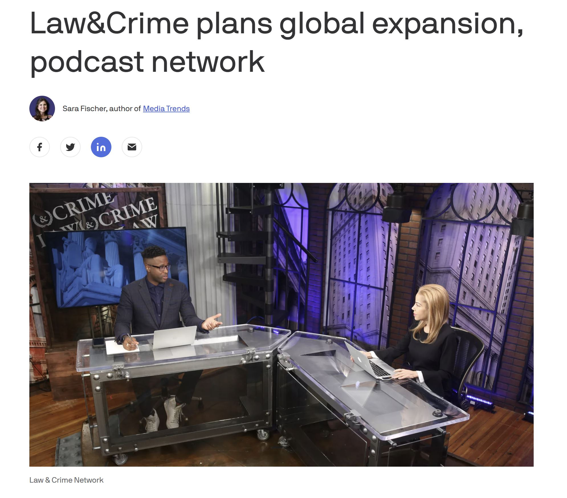 Axios Covers Law&Crime Network's Planned International Expansion and Podcast Network